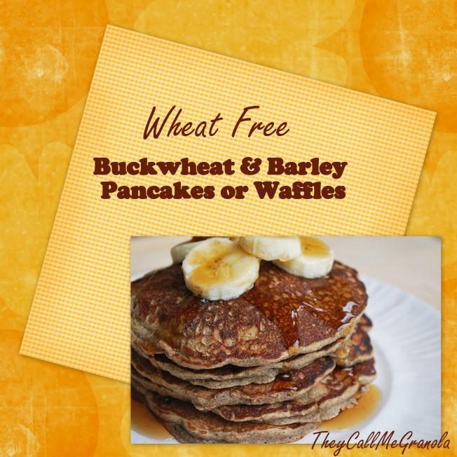 Wheat Free Buckwheat & Barley Pancakes or Waffle Recipie